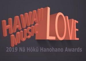 2019 Nā Hōkū Hanohano Awardsの各部門の最終候補者が決まる!