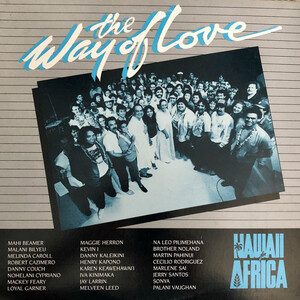 """Hawaii For Africa-The Way OF Love"" 貴重な映像がアップされた ! 必見"